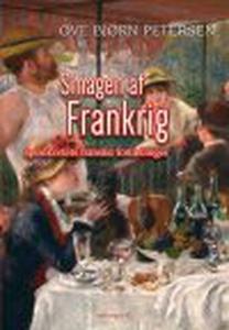 SMAGEN AF FRANKRIG (e-bog) af Ove Bjø