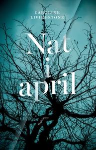 Nat i april (e-bog) af Caroline Livin