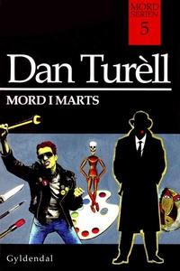 Mord i marts (lydbog) af Dan Turell