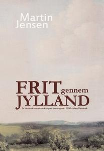 Frit gennem Jylland (e-bog) af Martin