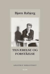 Tilværelse og forståelse (e-bog) af B