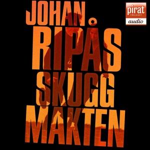 Skuggmakten (ljudbok) av Johan Ripås